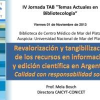 Revalorización y tangibilización de los recursos en información y edición científica en Argentina: calidad con responsabilidad social