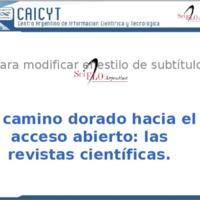 http://localhost/caicyt/comcient/originales/CAICYT-2013-DosSantos-Camino-Dorado-Acceso-Abierto.pdf