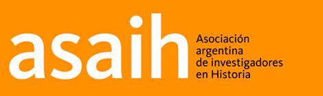 """27/04: Evento Anual ASAIH 2018 """"Archivos y Giro Digital. Perspectivas y desafíos"""""""