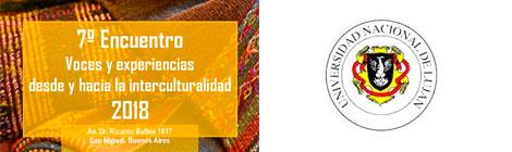 7º Encuentro: Voces y experiencias desde y hacia la interculturalidad 2018, en la UNLu