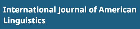 Nueva publicación de la Dra. Analía Gutiérrez en la revista International Journal of American Linguistics