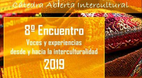 8º Encuentro Voces y experiencias desde y hacia la interculturalidad