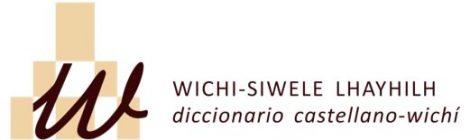 Publicación on line del diccionario Wichi-siwele lhayhilh / Diccionario wichí-castellano