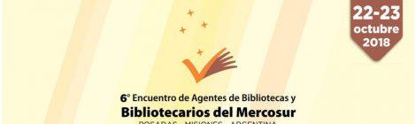 RECIARIA en el VI Encuentro de Agentes de Bibliotecas y Bibliotecarios del MERCOSUR - Posadas- Misiones 22-23 octubre 2018