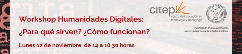 Workshop en Humanidades Digitales. ¿Qué son? ¿Para qué sirven?